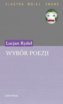Wybór poezji - Kalęba Beata, Rydel Lucjan