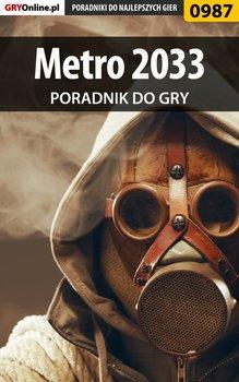 Metro 2033 - poradnik do gry - Hałas Jacek Stranger