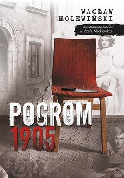Pogrom. 1905 - Holewiński Wacław