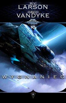 Wygnaniec. Star Force. Tom 10 - Larson B.V., VanDyke David