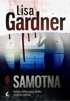Detektyw D.D. Warren. Tom 1. Samotna - Gardner Lisa