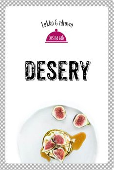 Desery - Dobrowolska-Kierył Marta