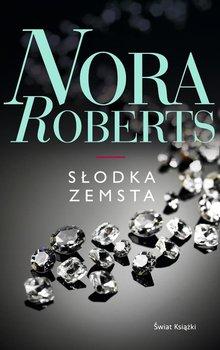 Słodka zemsta - Roberts Nora
