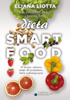 Dieta Smartfood - Liotta Eliana, Pellicci Pier Giuseppe, Titta Lucilla