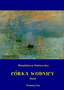 Córka wodnicy - Ostrowska Bronisława