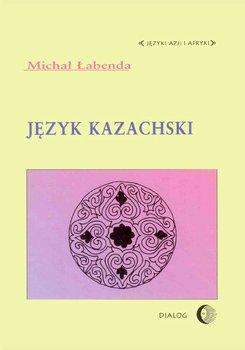 Język kazachski - Łabenda Michał