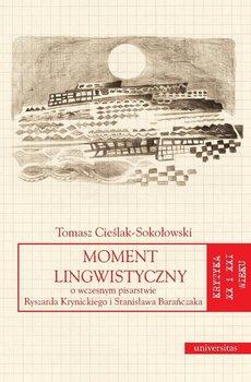 Moment lingwistyczny - Cieślak-Sokołowski Tomasz