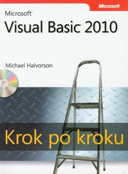 Microsoft Visual Basic 2010. Krok po kroku - Halvorson Michael