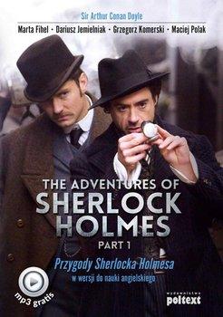 The Adventures of Sherlock Holmes. Part 1. Przygody Sherlocka Holmesa w wersji do nauki angielskiego - Doyle Arthur Conan, Fihel Marta, Jemielniak Dariusz, Komerski Grzegorz, Polak Maciej