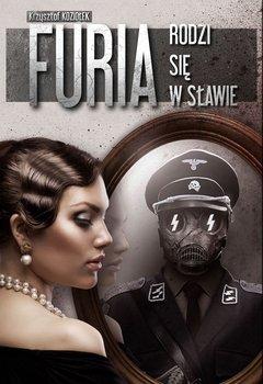 Furia rodzi się w sławie - Koziołek Krzysztof