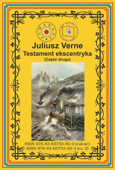 Testament ekscentryka. Część 2 - Verne Juliusz
