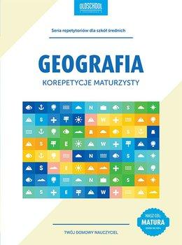Geografia. Korepetycje maturzysty - Dmowski Sławomir