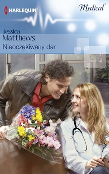 Nieoczekiwany dar - Matthews Jessica