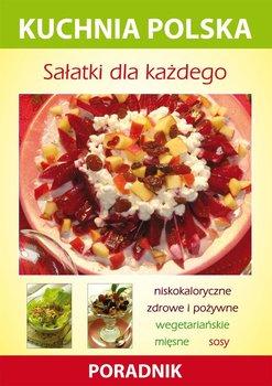 Sałatki dla każdego. Kuchnia polska. Poradnik - Skwira Karol, Strzelczyńska Marzena