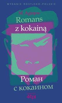 Romans z kokainą - Agiejew M.