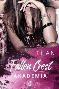 Akademia. Fallen Crest. Tom 1 - Tijan