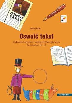 Oswoić tekst - Ruszer Andrzej