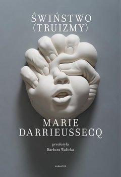 Świństwo - Darrieussecq Marie