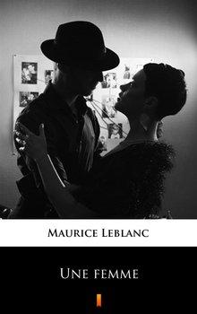 Une femme - Leblanc Maurice