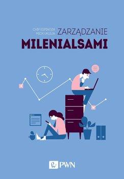 Zarządzanie milenialsami - Espinoza Chip, Ukleja Mick