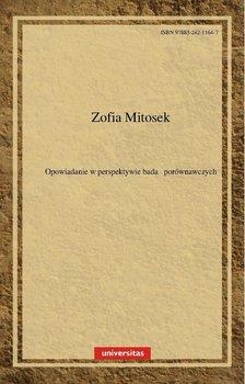Opowiadanie w perspektywie badań porównawczych - Mitosek Zofia