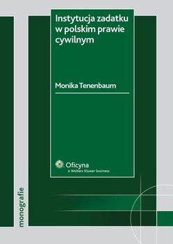 Instytucja zadatku w polskim prawie cywilnym - Tenenbaum-Kulig Monika