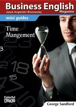 Mini guides. Time Menagement - Sandford George