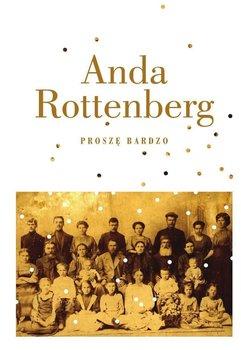 Proszę bardzo - Rottenberg Anda